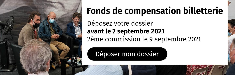 déposez votre dossier de fonds de compensation billetterie