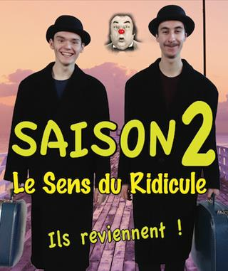 SAISON 2 - LE SENS DU RIDICULE