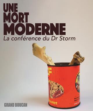 Une mort moderne, la conférence du Dr Storm