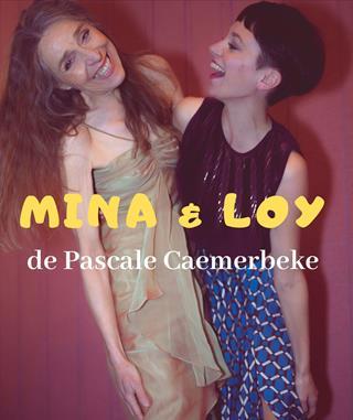 Mina & Loy, concert théâtral