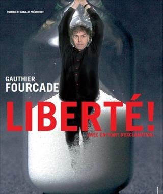 Liberté! (avec un point d'exclamation)