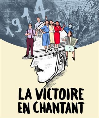 1914 La Victoire en Chantant