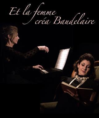 Et la femme créa Baudelaire