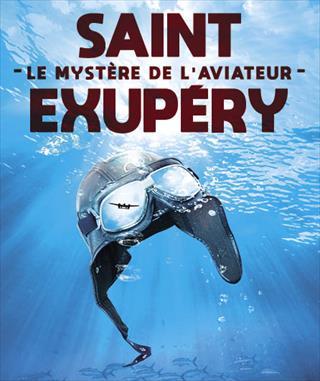 Saint-Exupéry, le mystère de l'aviateur