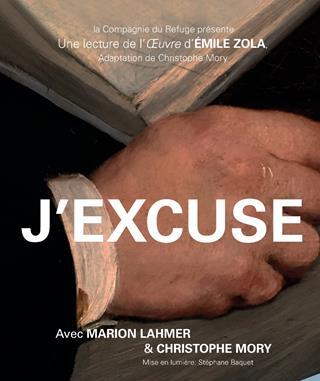J'excuse, une lecture d'un roman de Zola, l'Oeuvre
