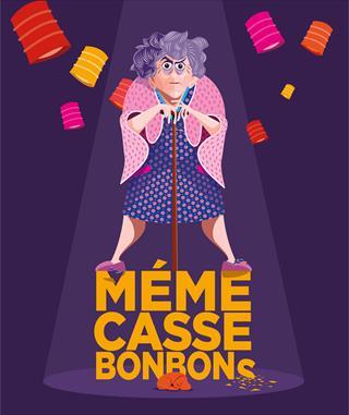Mémé Casse Bonbons