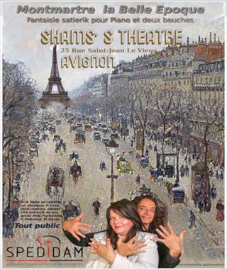 Montmartre, La Belle Epoque Satie, pour 4 mains et 2 bouches