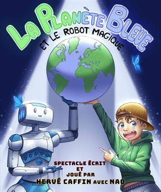 La planète bleue et le robot magique