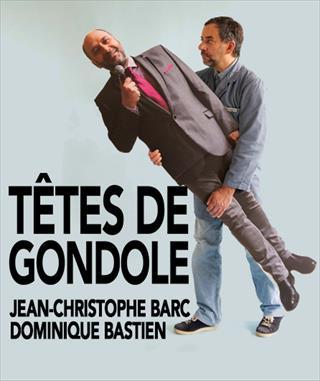 TETES DE GONDOLE