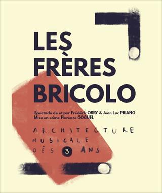LES FRÈRES BRICOLO
