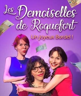 Les demoiselles de Roquefort