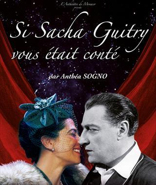 Si Sacha Guitry vous était conté