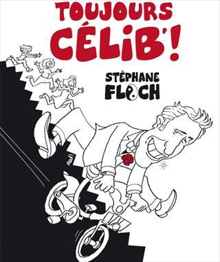 Stéphane Floch dans Toujours Célib