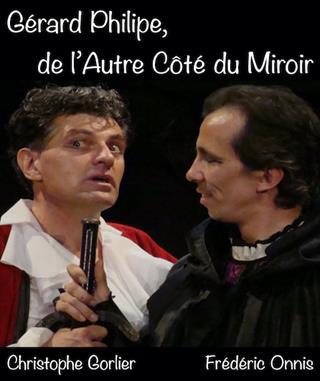 Gérard Philipe, de l'Autre Côté du Miroir…