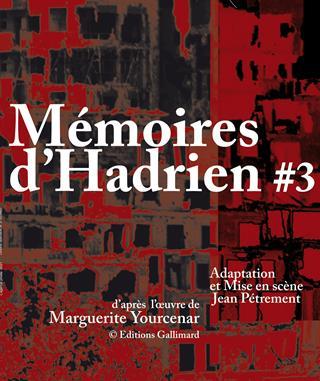 Mémoires d'Hadrien #3