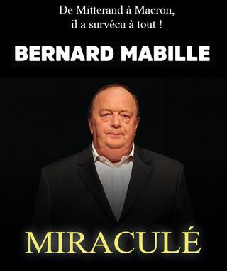 BERNARD MABILLE - Miraculè
