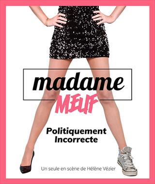 Madame Meuf - Politiquement incorrecte